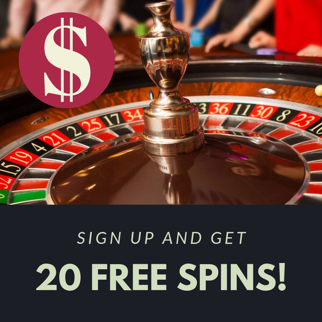 Sign up and get 20 free spins!