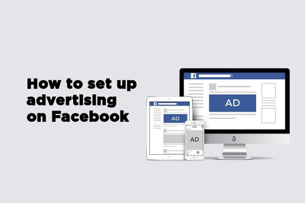 How to set up advertising on Facebook