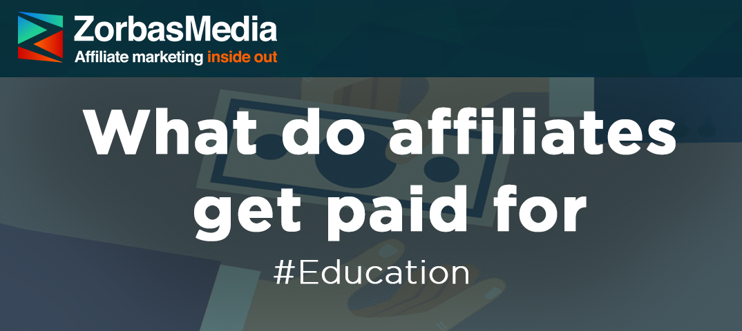 What do affiliates get paid for