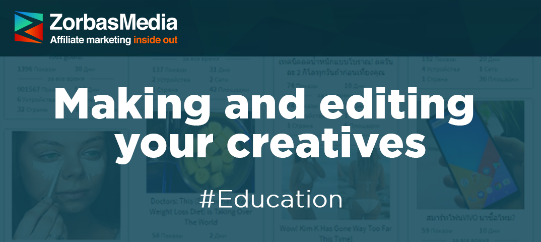 Making and editing your creatives
