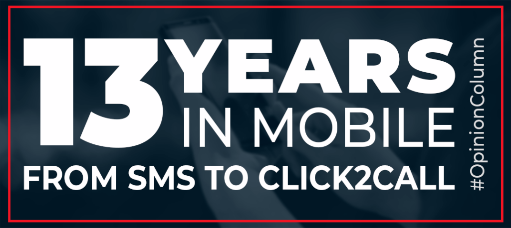 13 years in mobile from sms to click2call
